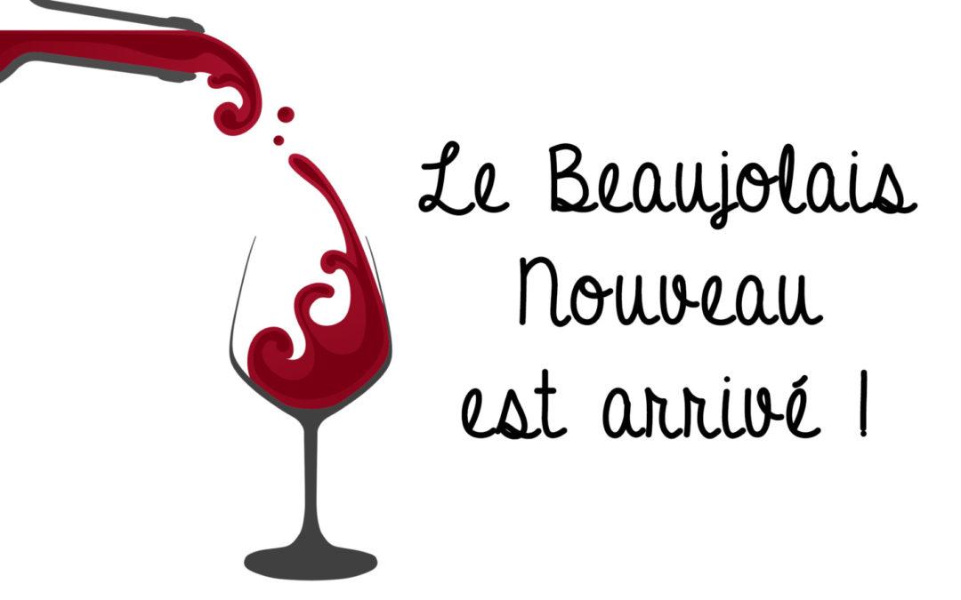 Jeudi 18 nov : Beaujolais Nouveau !!!